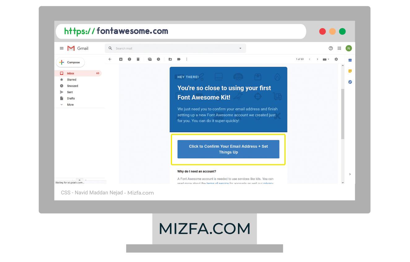 مراجعه به صندوق ایمیل برای فعال سازی حساب کاربری fontawesome